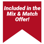 Included in the Mix & Match Offer!